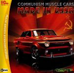 Communism Muscle Cars.Made in USSR